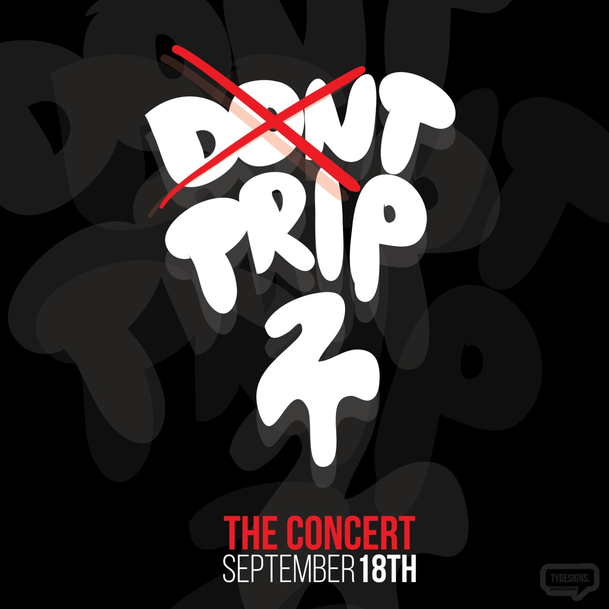 "#ForTheLove: ""Don't Trip 2"""